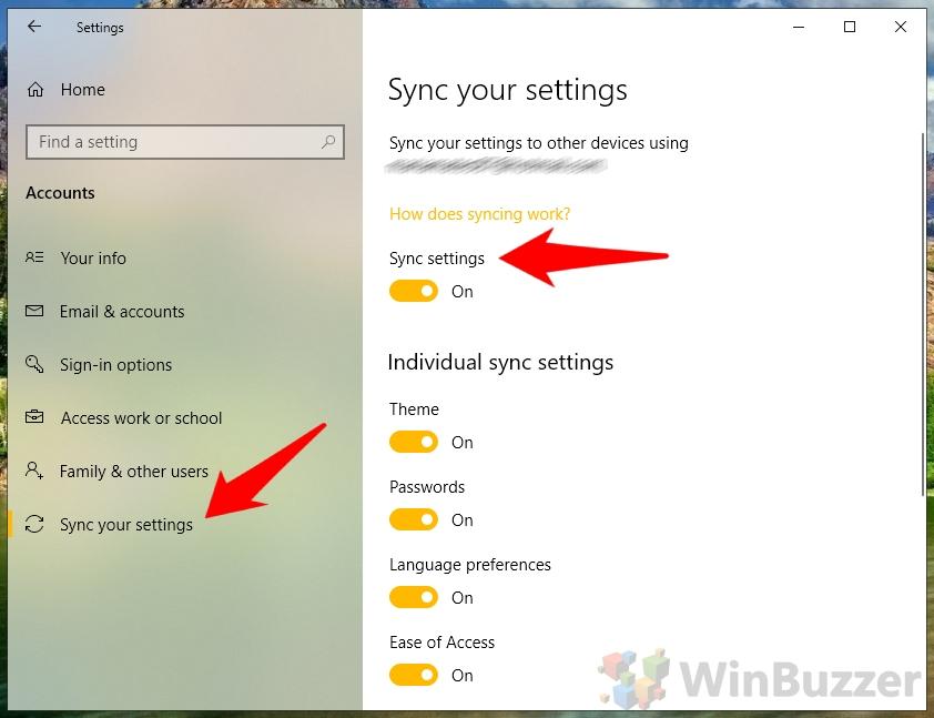 Windows 10 - Settings - Accounts - Sync your settings