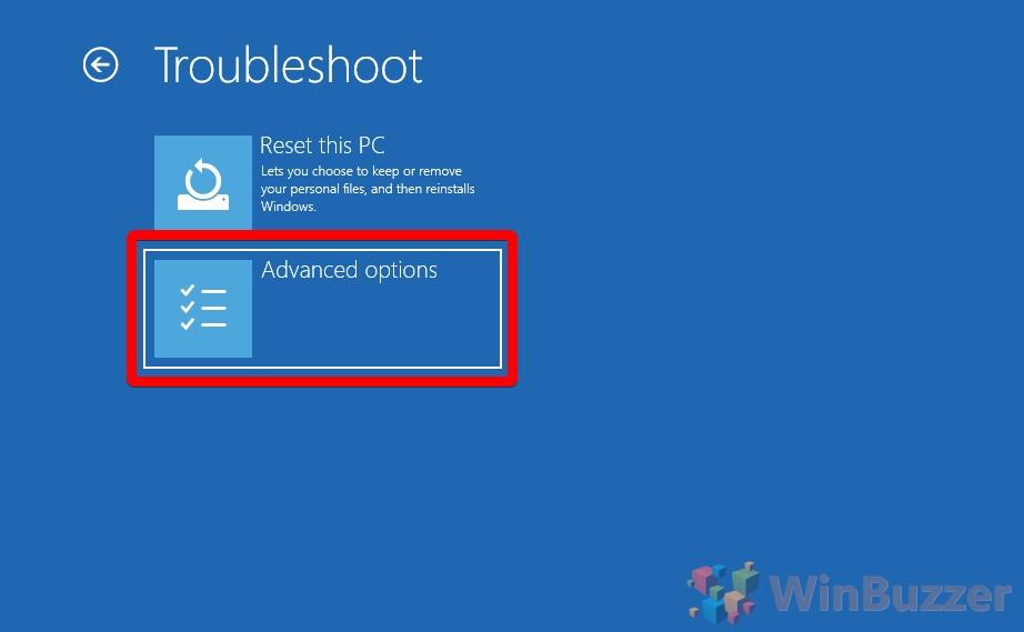 Windows 10 - Advanced Startup - Troubleshoot