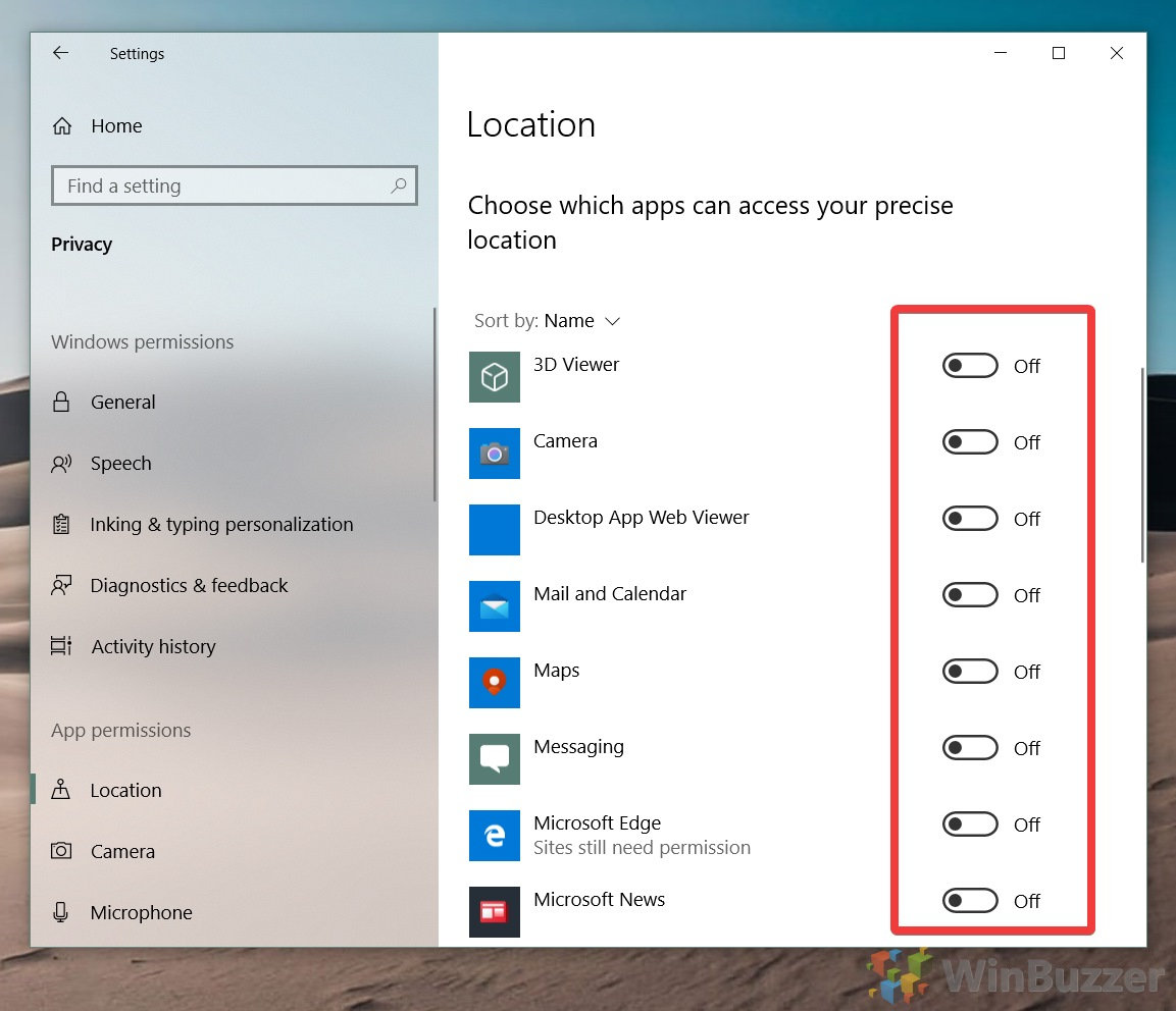 Windows 10 - Settings - Privacy - Location - Allow Apps - Choose Apps
