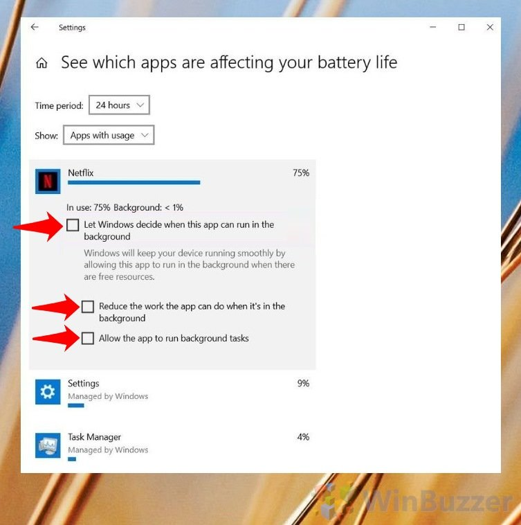 Windows 10 - Settings - System - Battery - See Apps Affecting Battery - Uncheck (2)