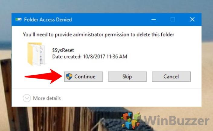 Windows 10 - File explorer - Local Disk (C) - $SysReset - Delete - Permission to Continue