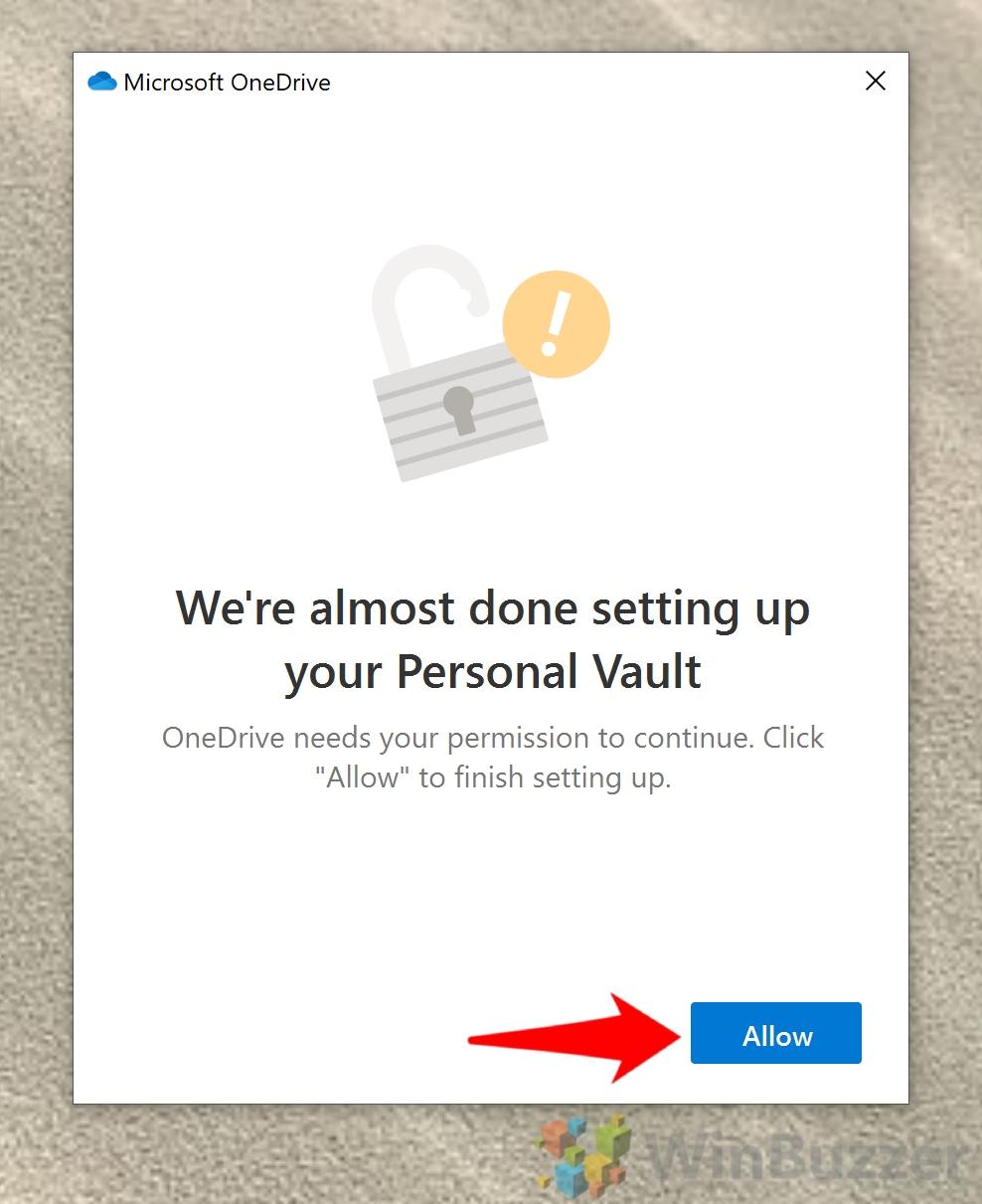 Windows 10 - Open Onedrive Folder - Open Personal Vault - Next - Allow