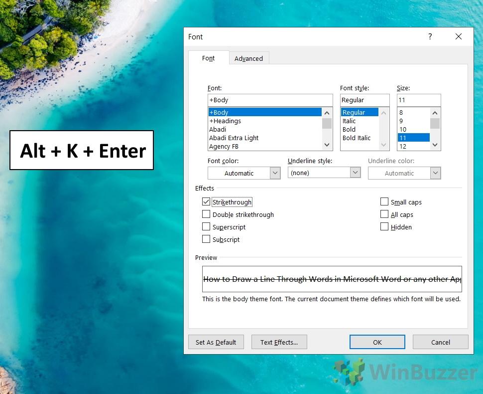 Windows 10 - Word - Select the Text - Ctrl+ D - Alt+K+Enter