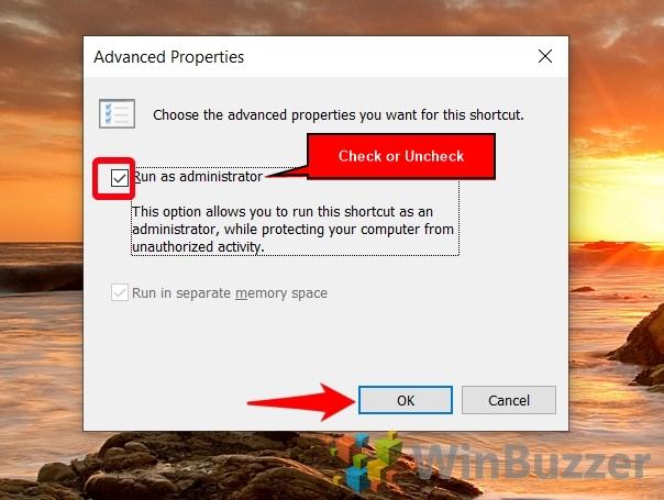 Windows 10 - Right Click on App Shortcut - Properties - Shortcut - Adavanced - Check or Uncheck Run as Admin